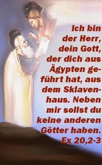 Ich Bin Der Herr Dein Gott Du Sollst Keine Anderen Götter Neben Mir Haben